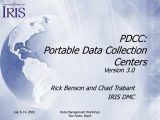 PDCC: Portable Data Collection Centers