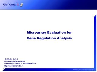 Microarray Evaluation for  Gene Regulation Analysis
