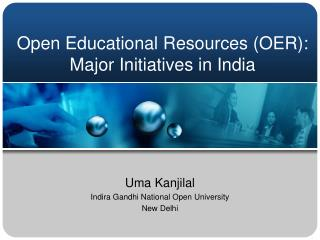 Open Educational Resources (OER): Major Initiatives in India