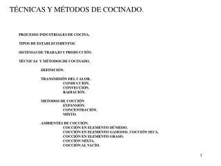 T�CNICAS Y M�TODOS DE COCINADO.
