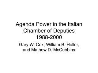 Agenda Power in the Italian Chamber of Deputies 1988-2000
