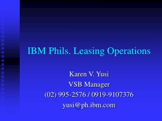 IBM Phils. Leasing Operations