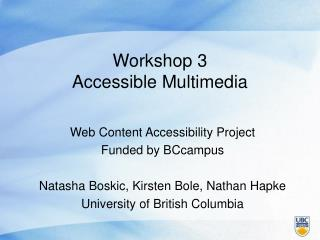 Workshop 3 Accessible Multimedia