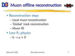 Muon offline reconstruction