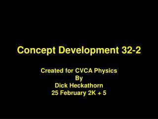 Concept Development 32-2