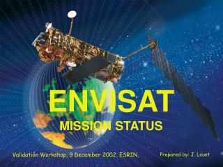 ENVISAT MISSION STATUS