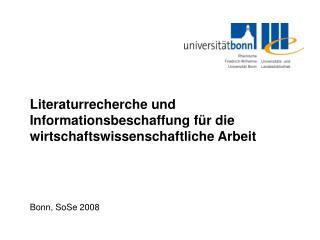 Literaturrecherche und Informationsbeschaffung für die wirtschaftswissenschaftliche Arbeit