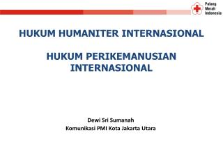 Dewi Sri Sumanah Komunikasi PMI Kota Jakarta Utara