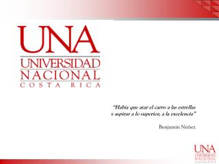 """""""Había que atar el carro a las estrellas y aspirar a lo superior, a la excelencia"""" Benjamín Núñez"""