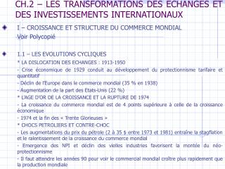 CH.2 – LES TRANSFORMATIONS DES ECHANGES ET DES INVESTISSEMENTS INTERNATIONAUX