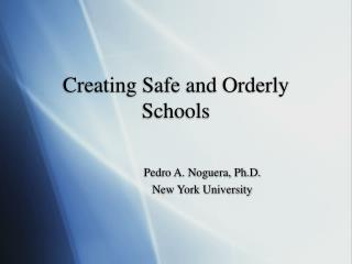 Creating Safe and Orderly Schools