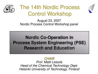 The 14th Nordic Process Control Workshop