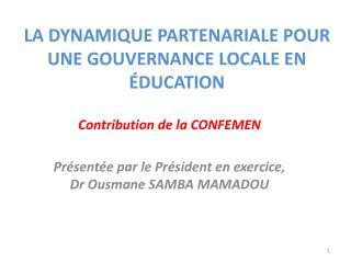 La dynamique partenariale pour une gouvernance locale en �ducation