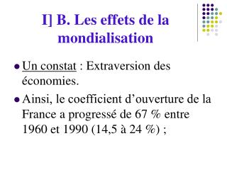 I] B. Les effets de la mondialisation