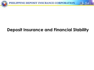 Deposit Insurance and Financial Stability