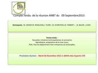 Compte rendu  de la r�union ANBT du   09 Septembre2013