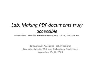 12th Annual Accessing Higher Ground Accessible Media, Web and Technology Conference