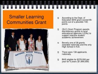 Smaller Learning Communities Grant