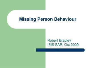 Missing Person Behaviour