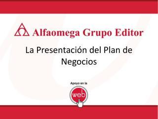 La Presentación del Plan de Negocios