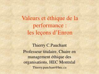 Valeurs et éthique de la performance : les leçons d'Enron