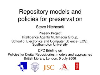 Repository models and policies for preservation