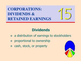 CORPORATIONS: DIVIDENDS & RETAINED EARNINGS
