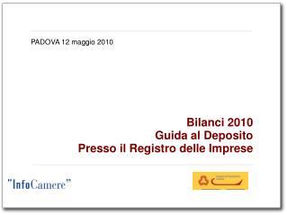 Bilanci 2010 Guida al Deposito Presso il Registro delle Imprese
