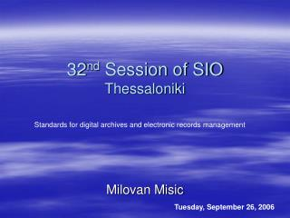 32 nd  Session of SIO  Thessaloniki