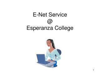 E-Net Service  @  Esperanza College