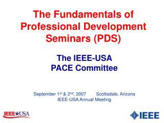 The Fundamentals of Professional Development Seminars (PDS)