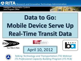 Data to Go: Mobile Device Serve Up Real-Time Transit Data