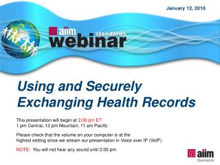Using and Securely Exchanging Health Records