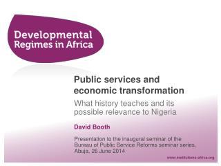 Public services and economic transformation