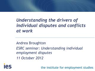 Understanding the drivers of individual disputes and conflicts at work