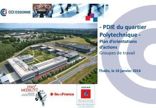 - PDIE du quartier Polytechnique - Plan d'orientations d'actions Groupes de travail