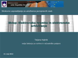 Sklop: Elektronska hramba in elektronsko arhiviranje