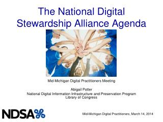 The National Digital  Stewardship Alliance Agenda