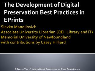 The Development of Digital Preservation Best Practices in EPrints