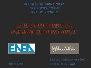 """UNIVERSITA' degli STUDI di ROMA """"LA SAPIENZA"""" FACOLTA' DI ARCHITETTURA """"VALLE GIULIA"""""""