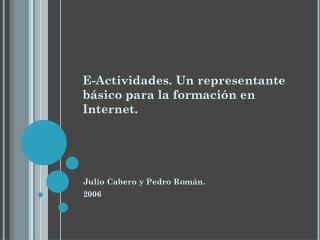 E-Actividades. Un representante básico para la formación en Internet.
