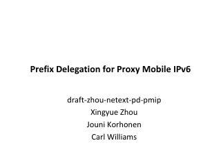 Prefix Delegation for Proxy Mobile IPv6
