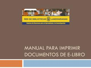 Manual para imprimir documentos de e-libro