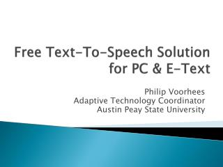 Free Text-To-Speech Solution for PC & E-Text