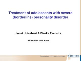 Treatment of adolescents with severe (borderline) personality disorder