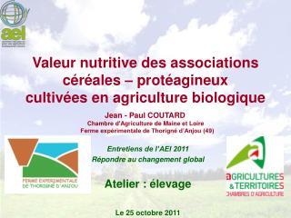 Valeur nutritive des associations céréales – protéagineux  cultivées en agriculture biologique