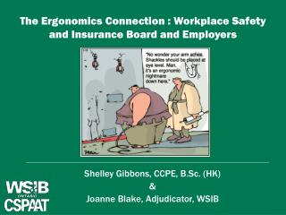 The Ergonomics Connection : Workplace Safety and Insurance Board and Employers