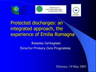 Protected discharges: an integrated approach, the experience of Emilia Romagna