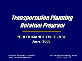 Transportation Planning  Rotation Program
