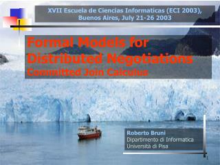 Formal Models for Distributed Negotiations Committed Join Calculus